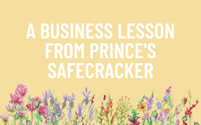 A Business Lesson from Prince's Safecracker