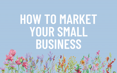 How to Market Your Small Business